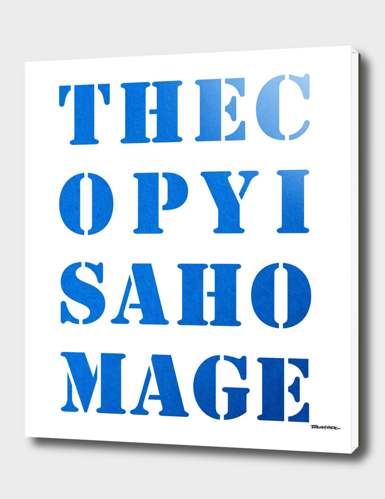 The Copy is a Homage - Blue
