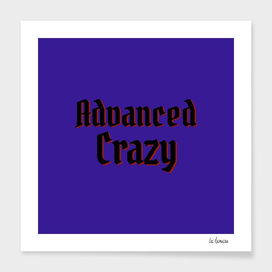 Advanced Crazy