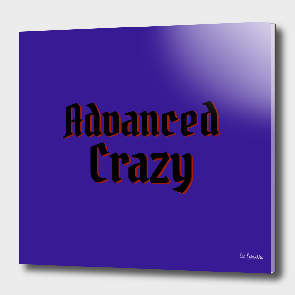 Advanced Crazy