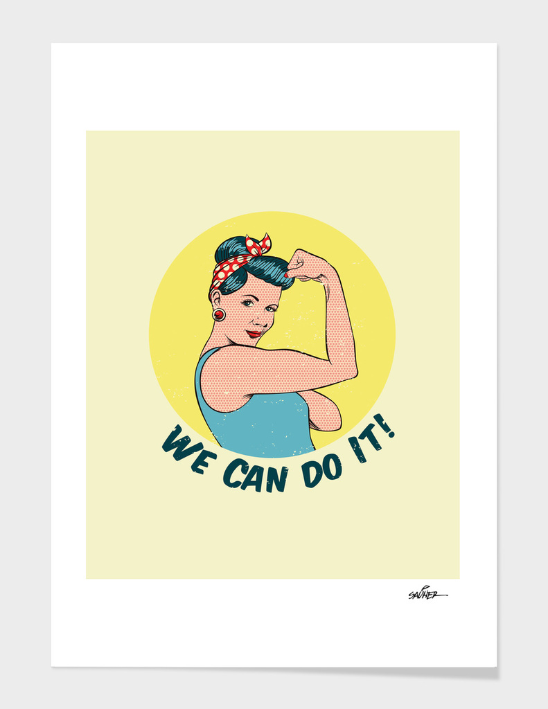 PINUP Girl / We Can do It!