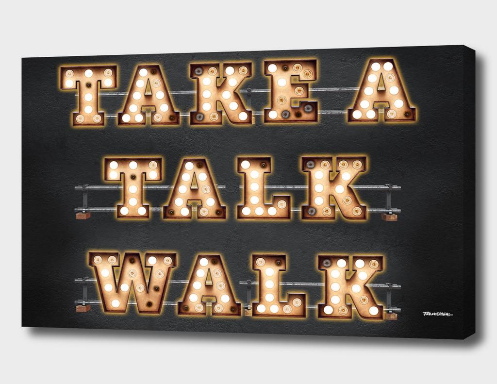 Take a Talk Walk