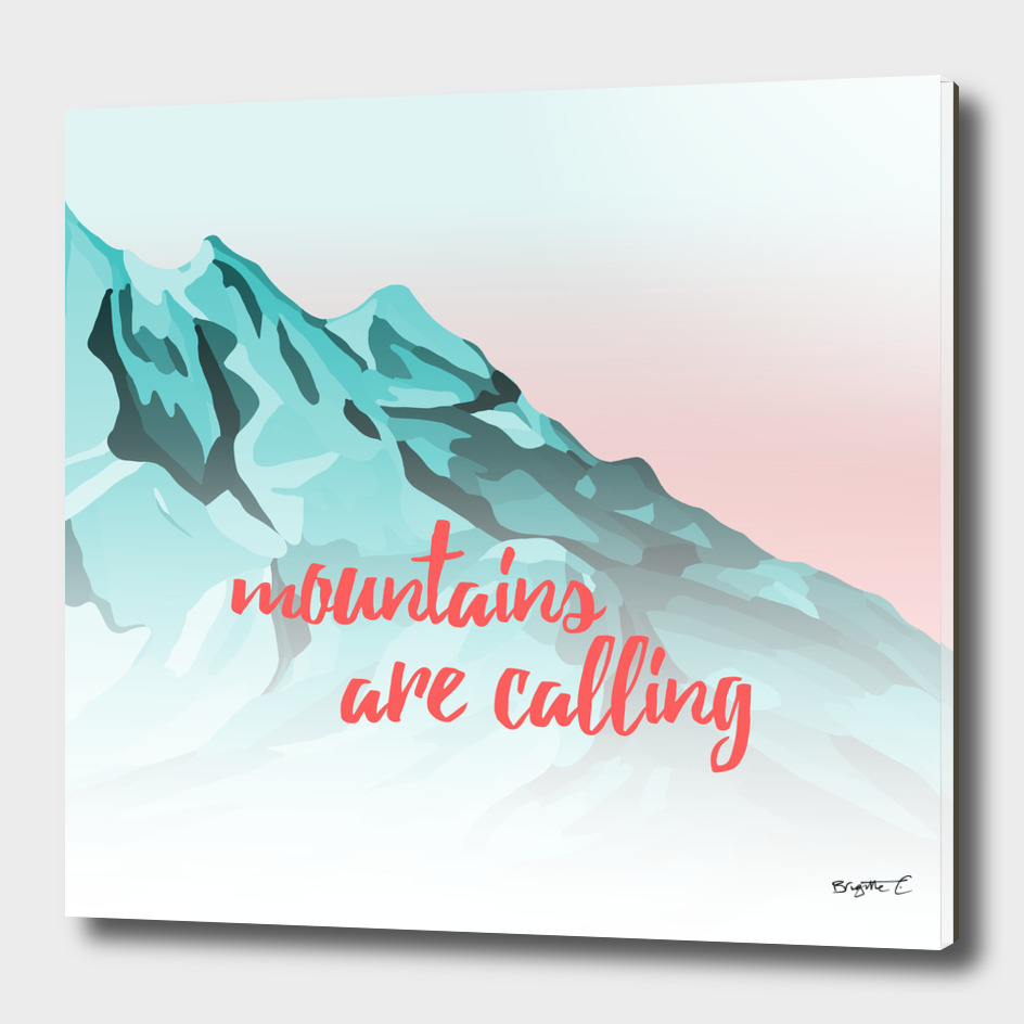 Mountains Are Calling Typography Design