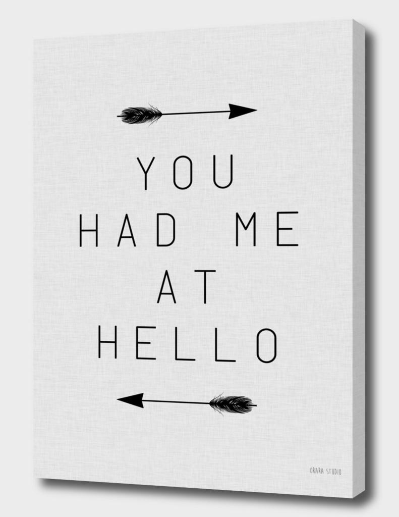 You Had Me At Hello Arrow