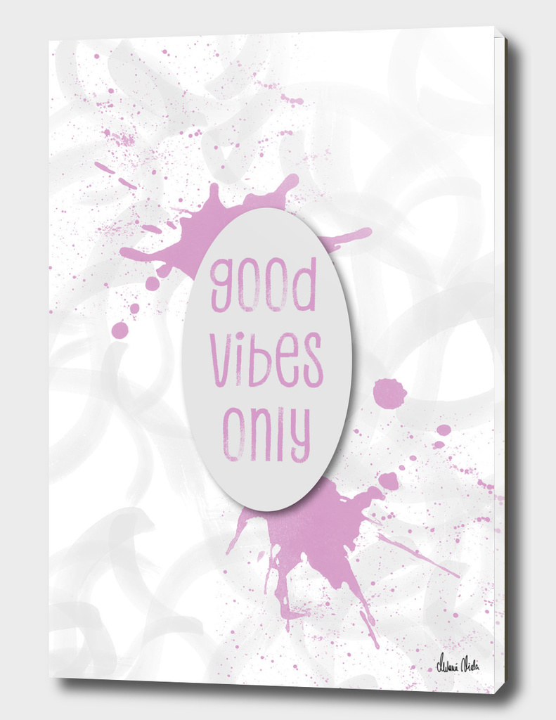 TEXT ART Good vibes only | pink