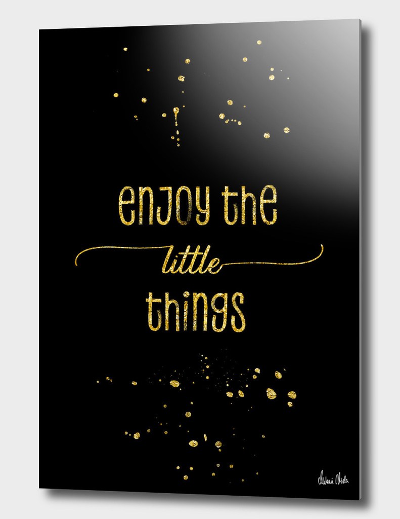 TEXT ART GOLD Enjoy the little things