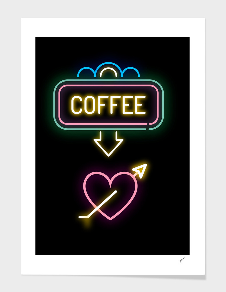 Coffee Poster 47 - Coffe Neon Love