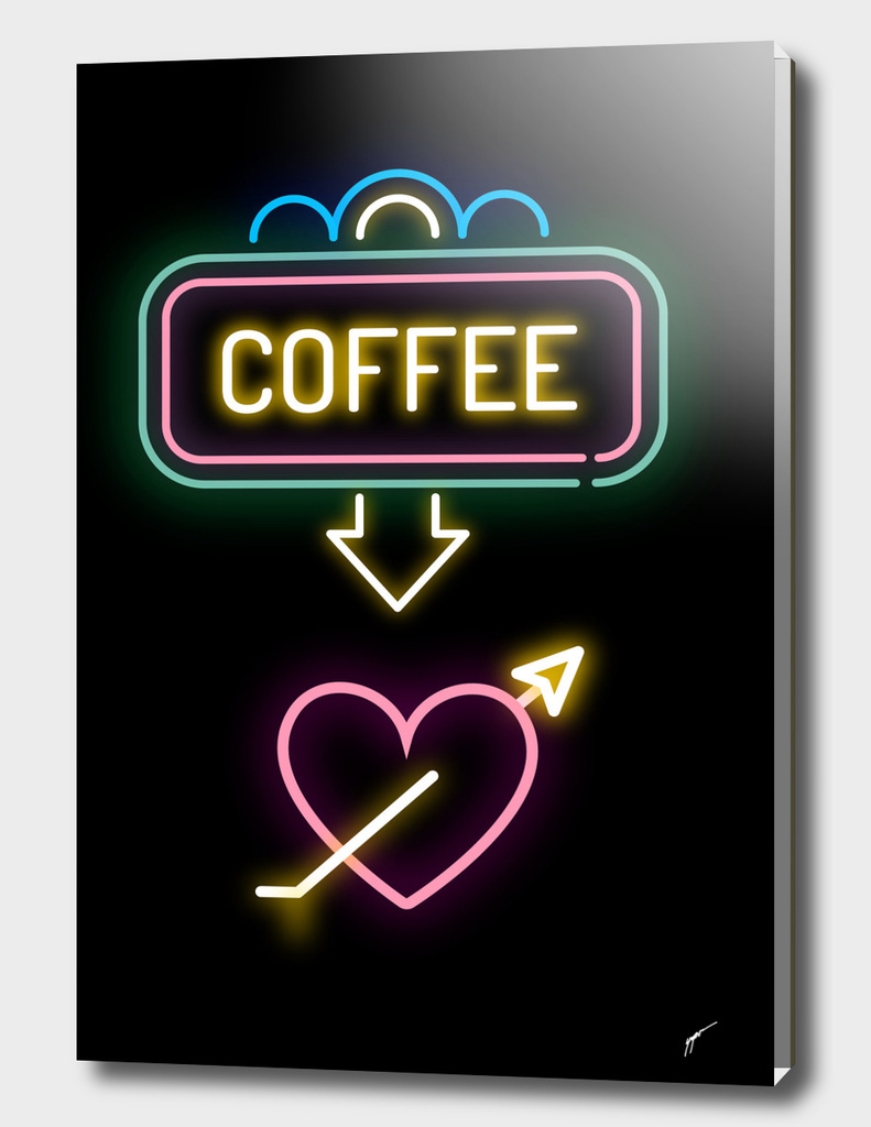 Coffee Poster 47 - Coffe Neon Love