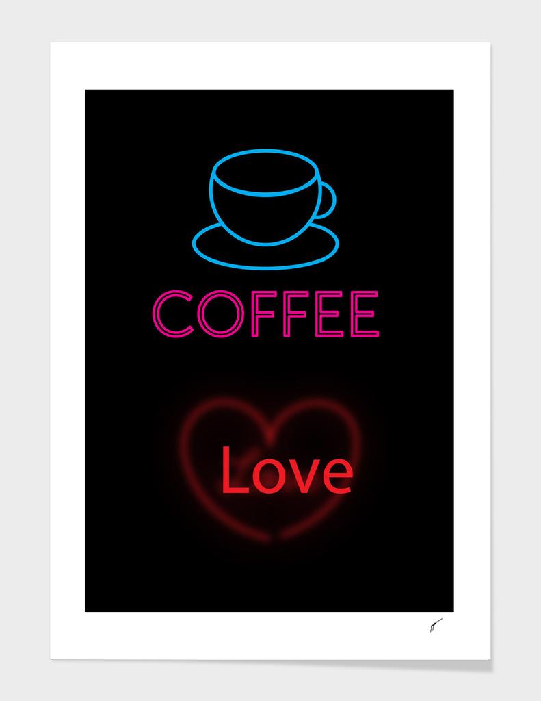 Coffee Poster 48 - Coffe Neon Love