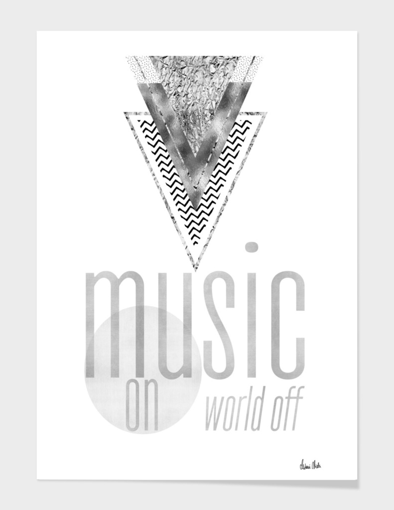 GRAPHIC ART Music on - World off | silver