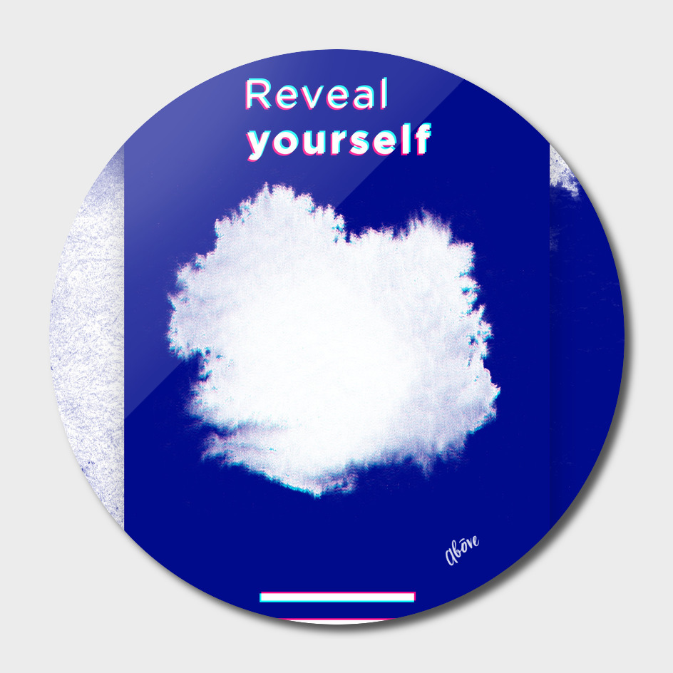 Reveal Yourself Poster