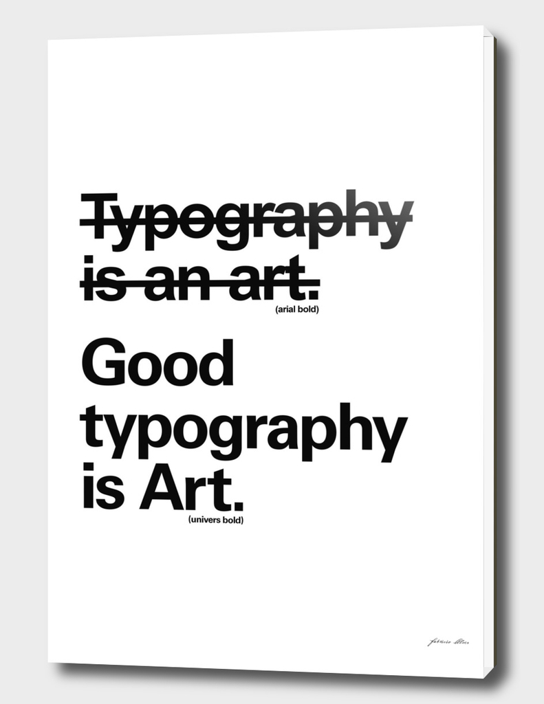 Good Typography is Art