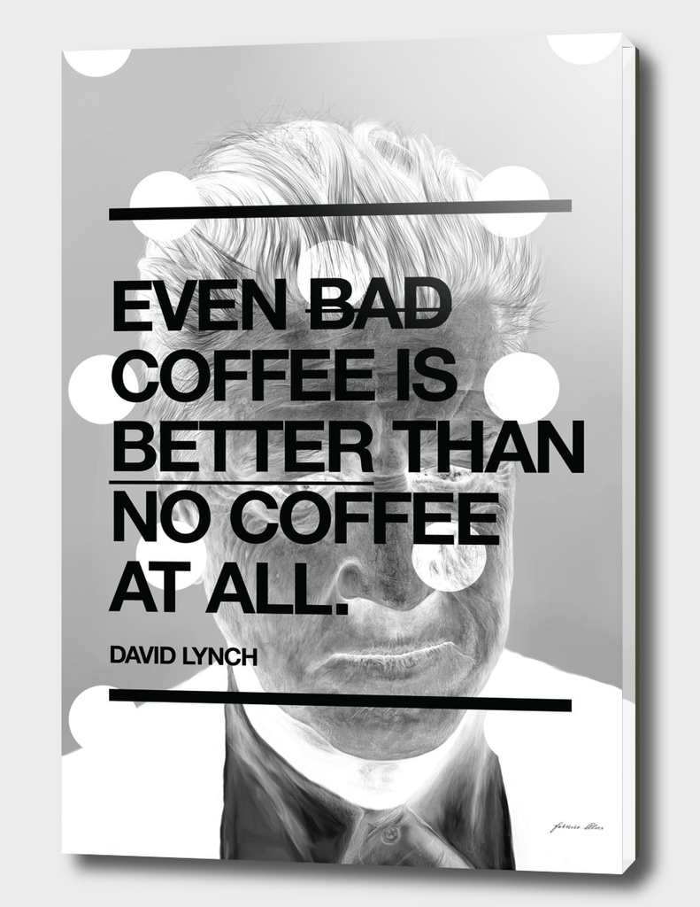Even bad coffee is better than no coffee at all