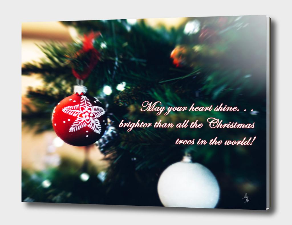 Christmas - May your heart shine