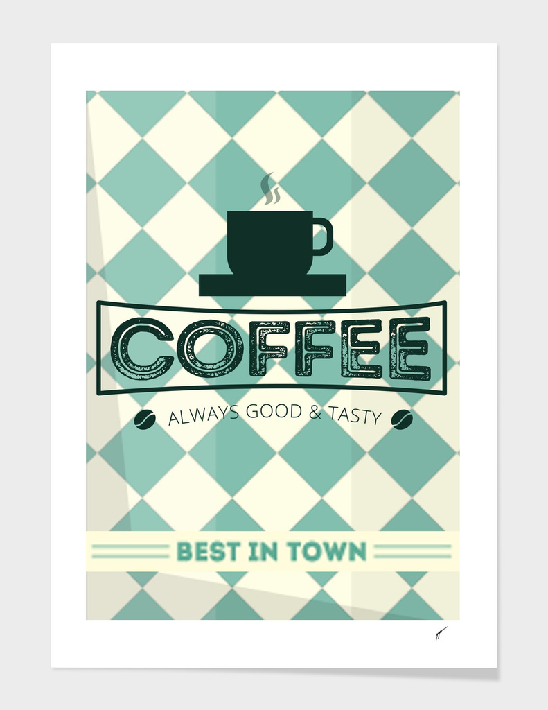 Coffee Poster 99 - Best in town