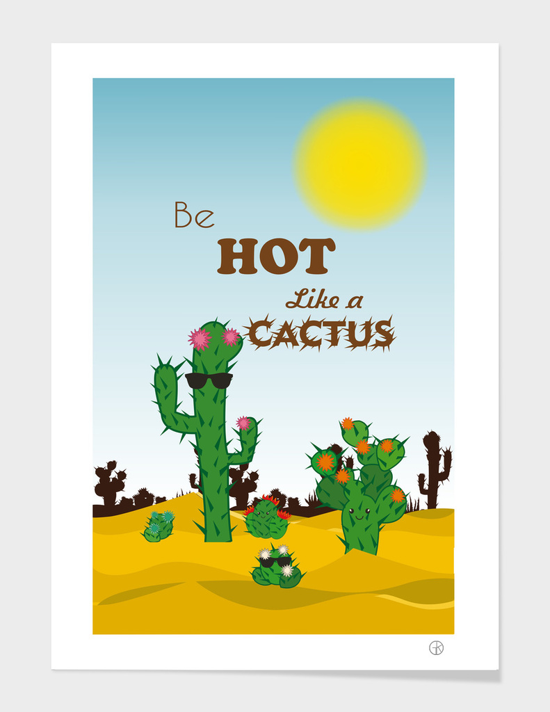 Be hot like a cactus