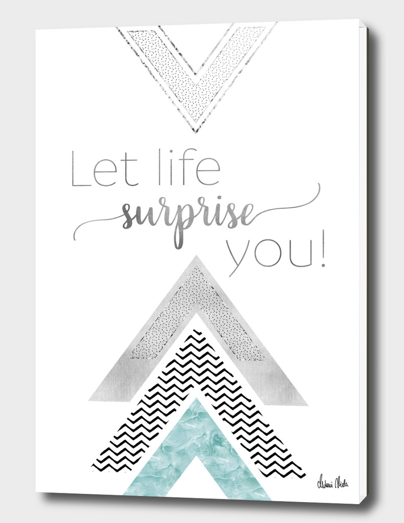 GRAPHIC ART Let life surprise you | mint
