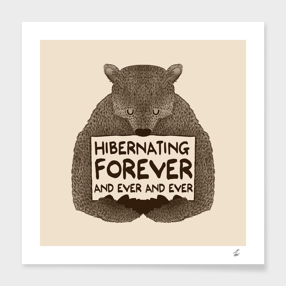Hibernating Forever