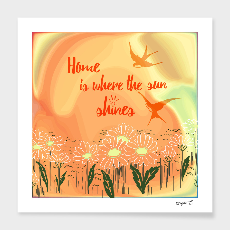 Home Is Where The Sun Shines Typography Design