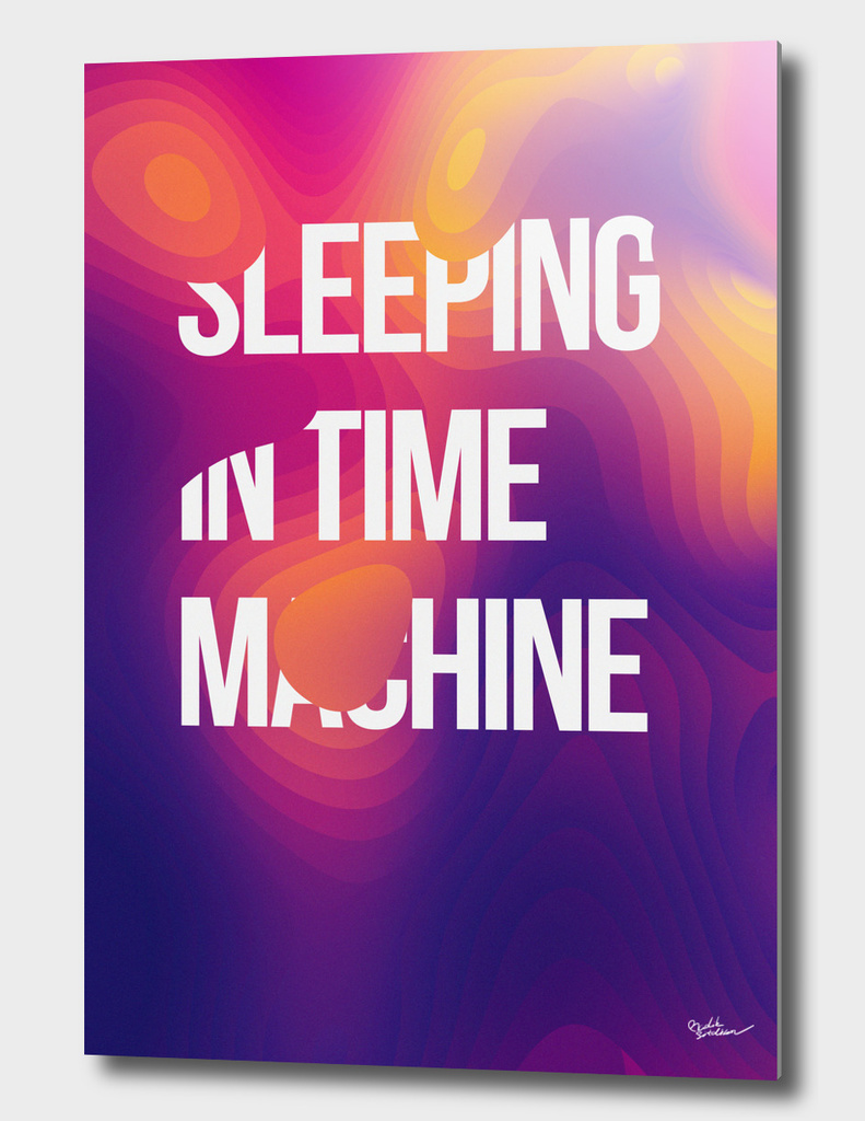 Sleeping In Time Machine
