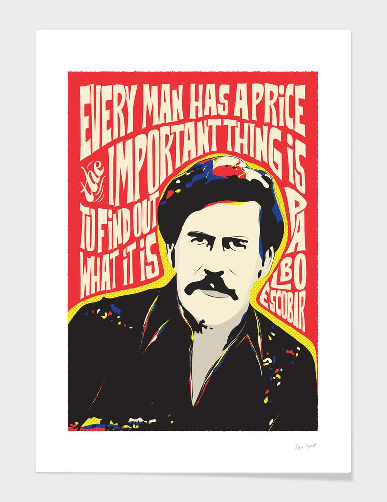 Pablo Escobar Pop Art Quote