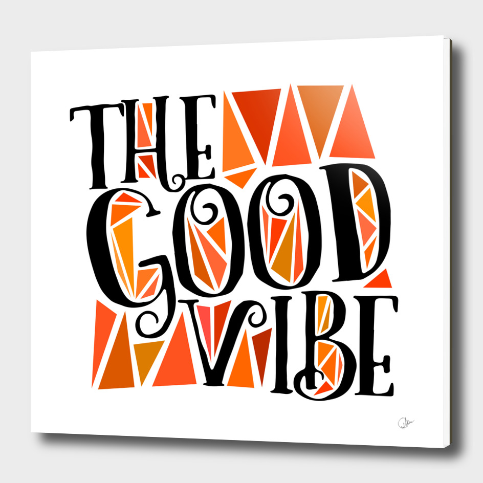 The good vibe