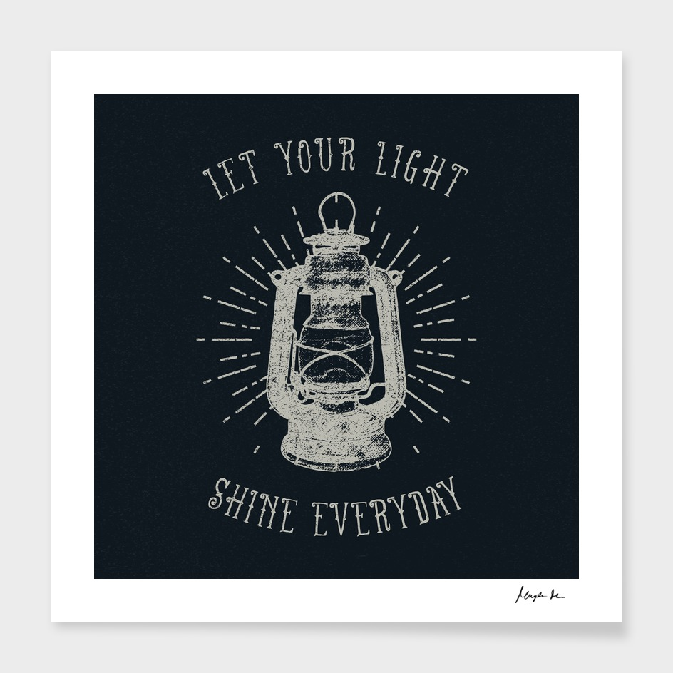 Let Your Light Shine Everyday