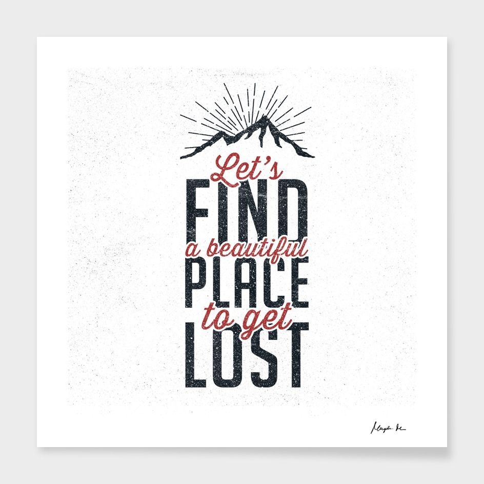 Let's find a beautiful place