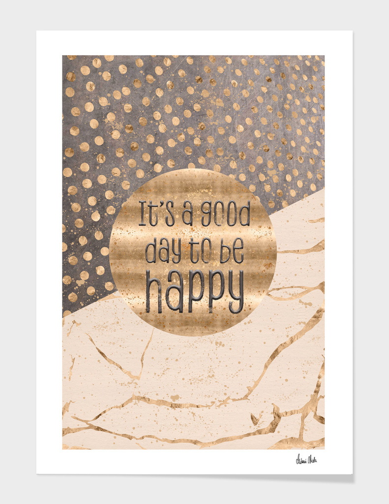 GRAPHIC ART It is a good day to be happy