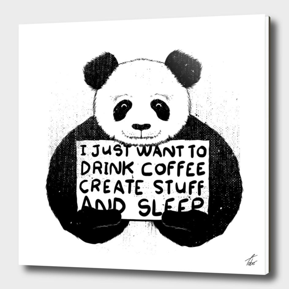 I Just Want to Drink Coffee Creates Stuff and Sleep