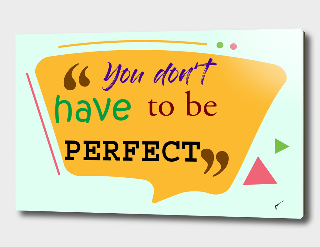 Quote Poster - 14 - Perfect