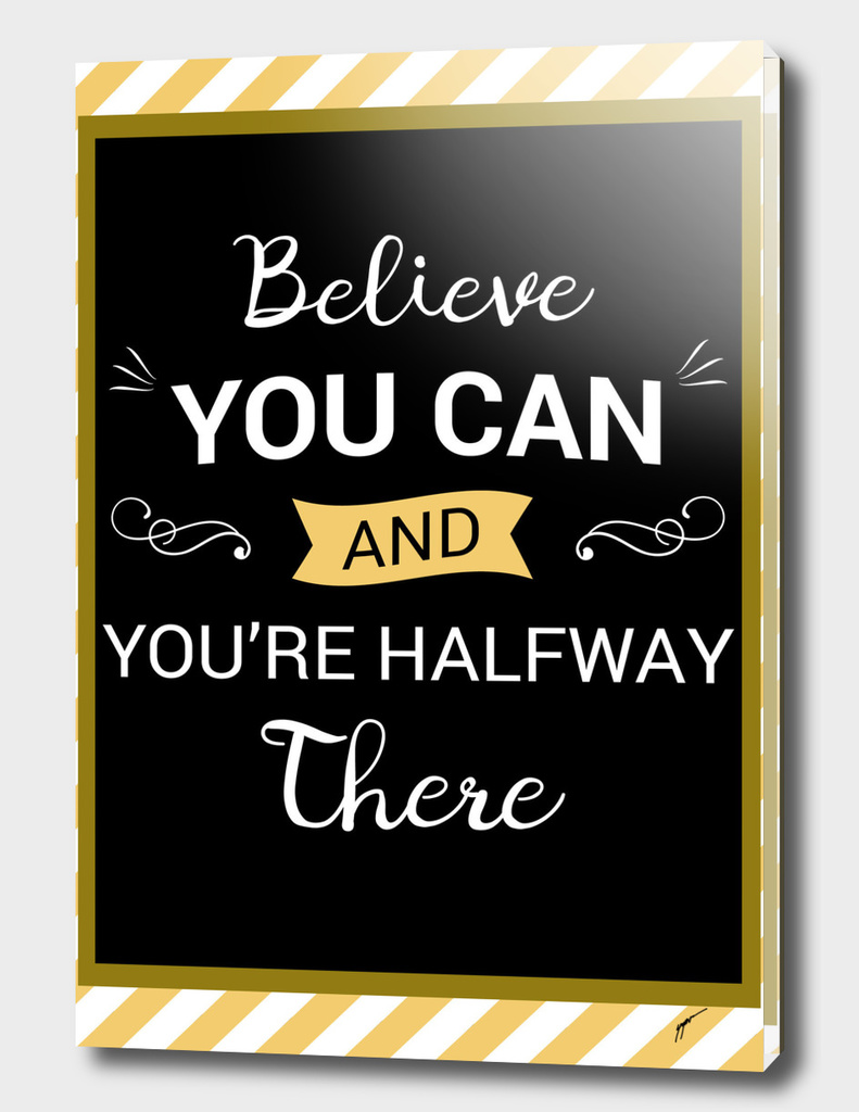 Quote Poster - 18 - Believe