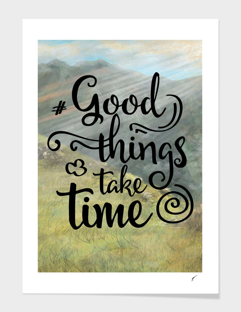 Quote Poster - 26 - Good Things