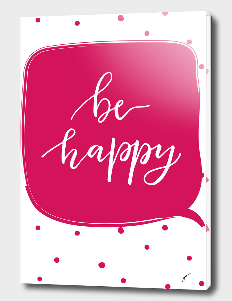 Quote Poster - 4 - Be Happy