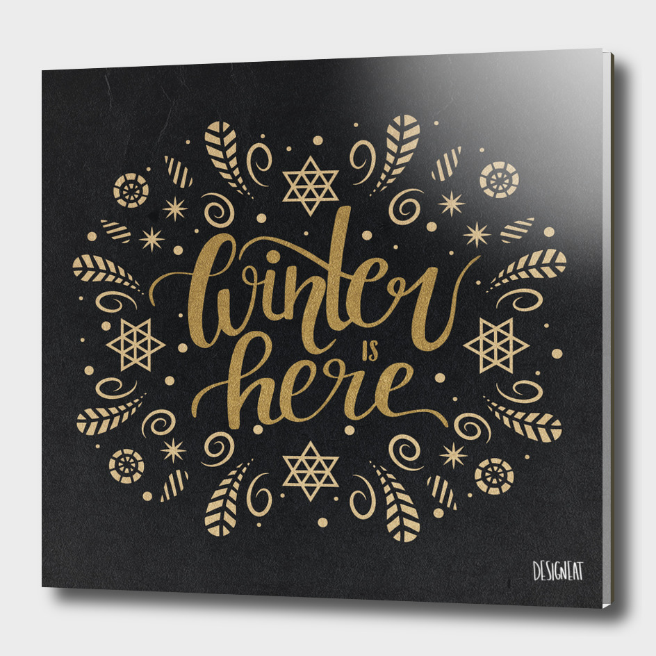 Winter is here - gold handlettering