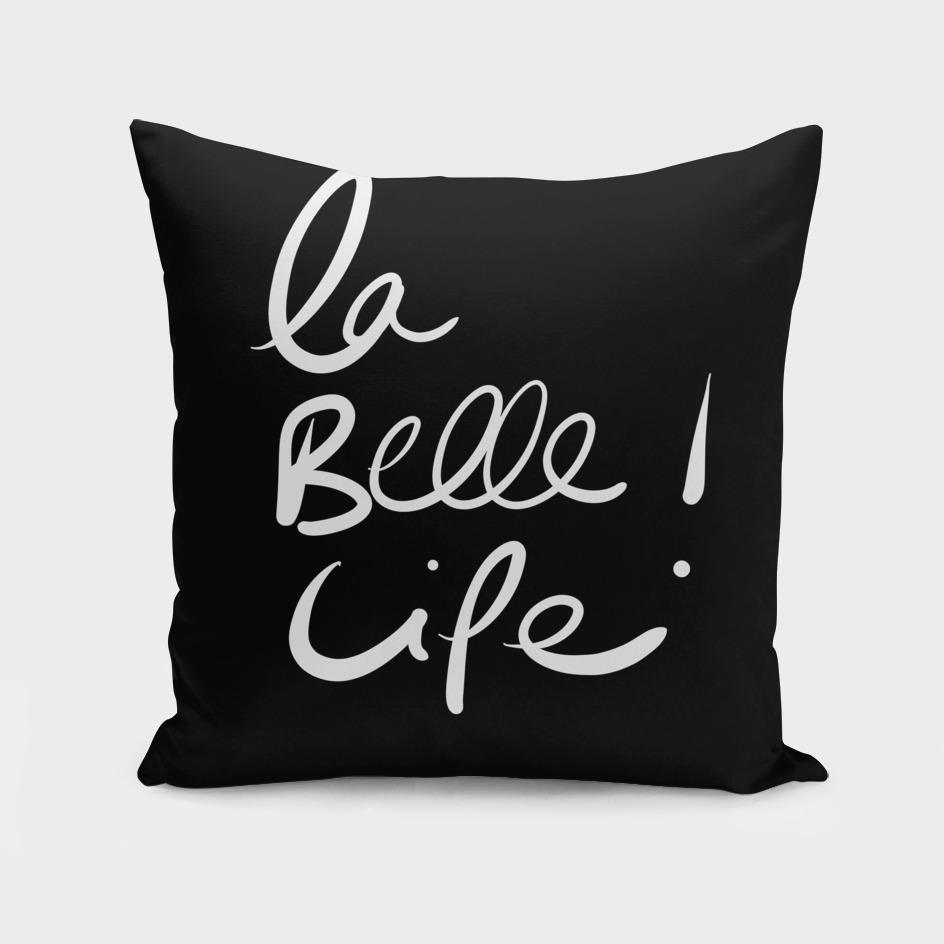 La Belle life