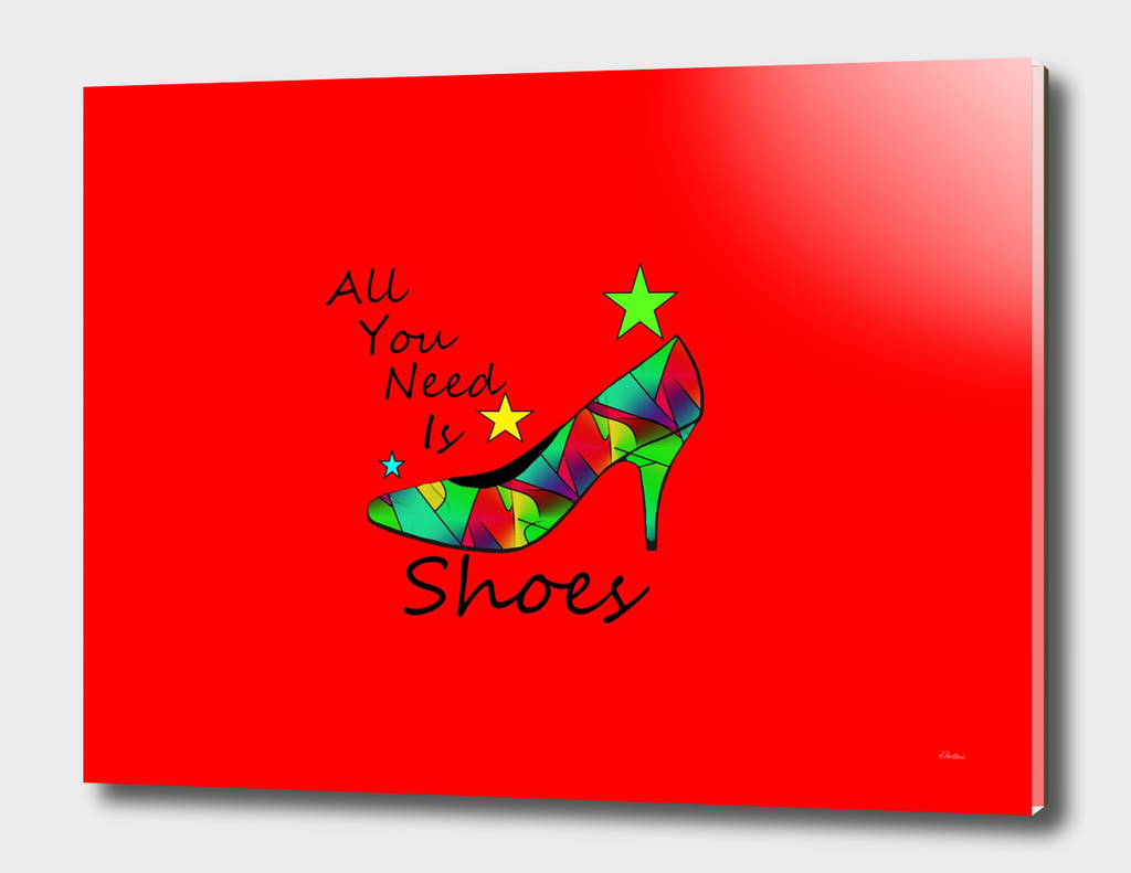 All You Need Is Shoes Red