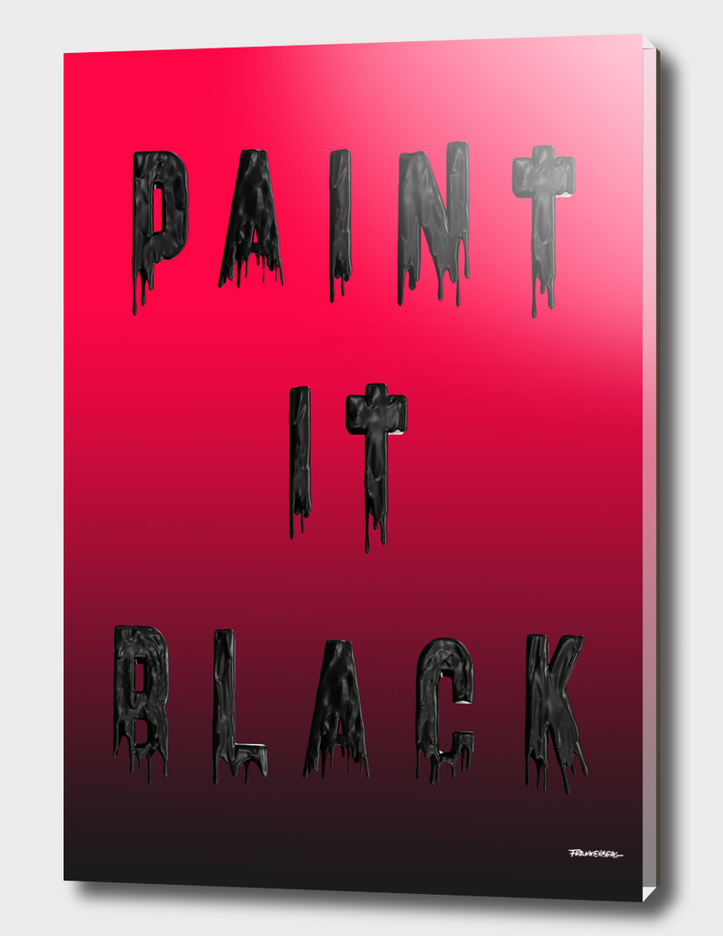 Paint it Black - RED