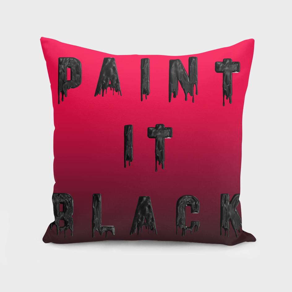 Paint it Black - RED
