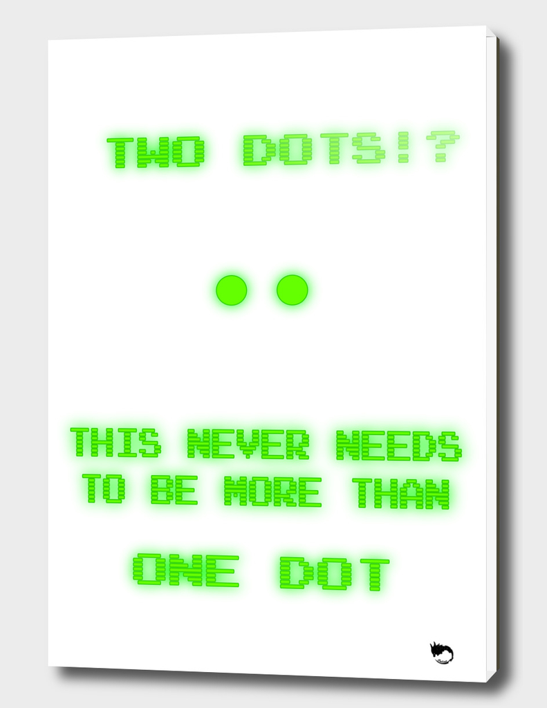 Two Dots!?