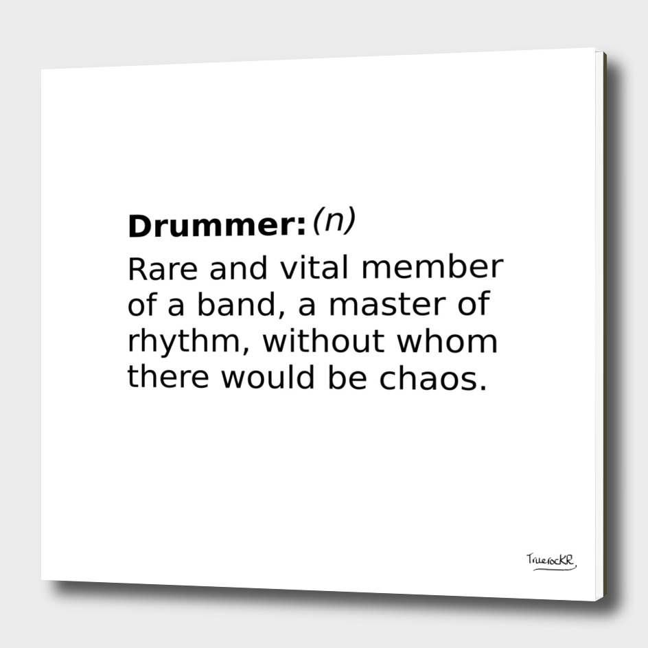 Definition of a Drummer