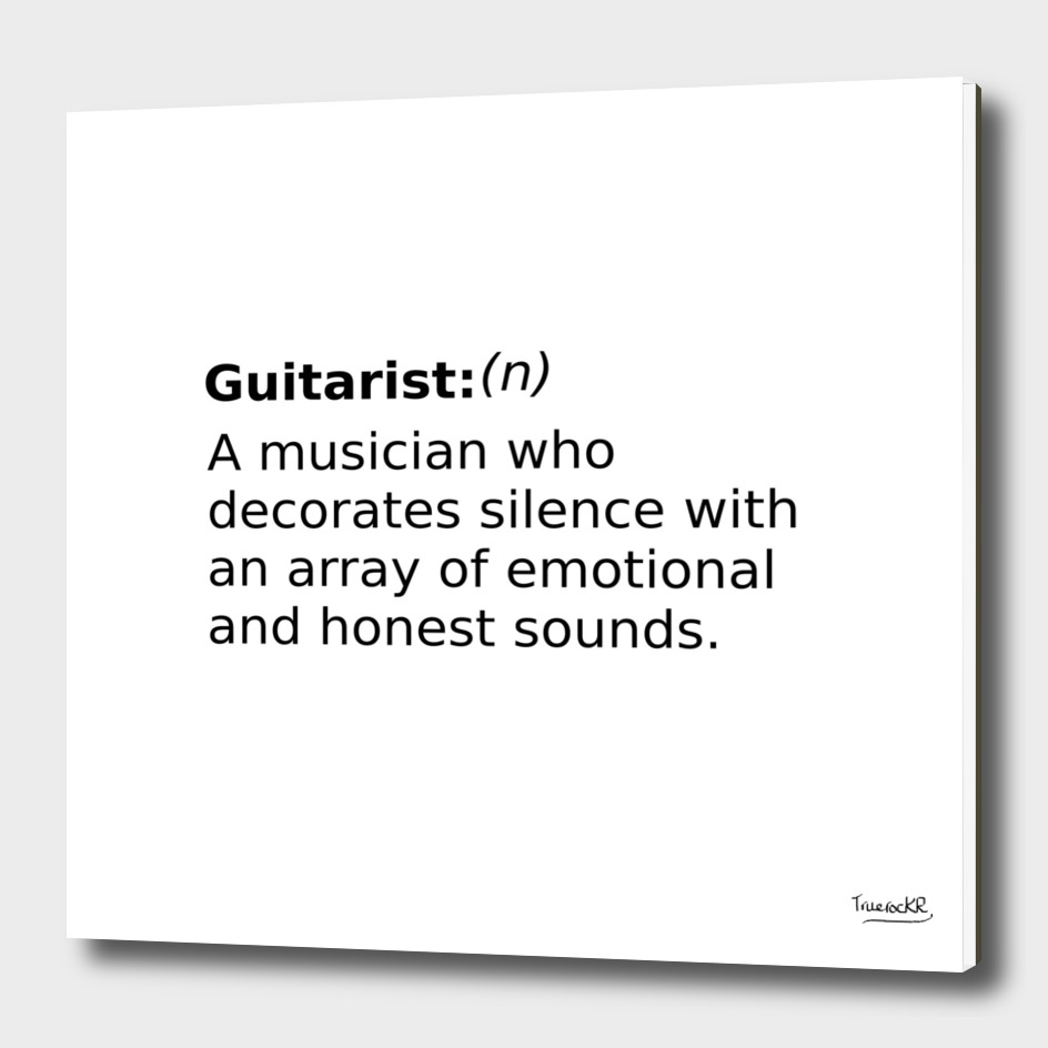 Definition of a Guitarist