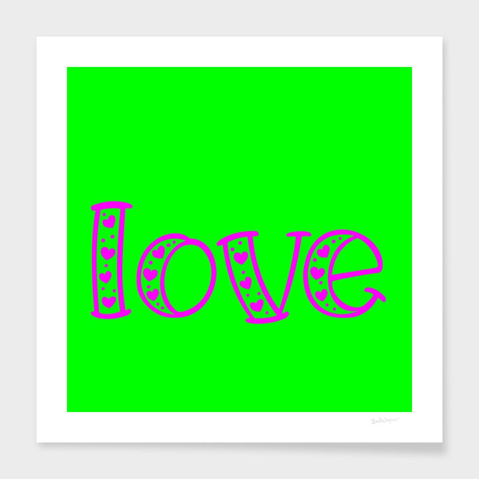 Love In Magenta & Green