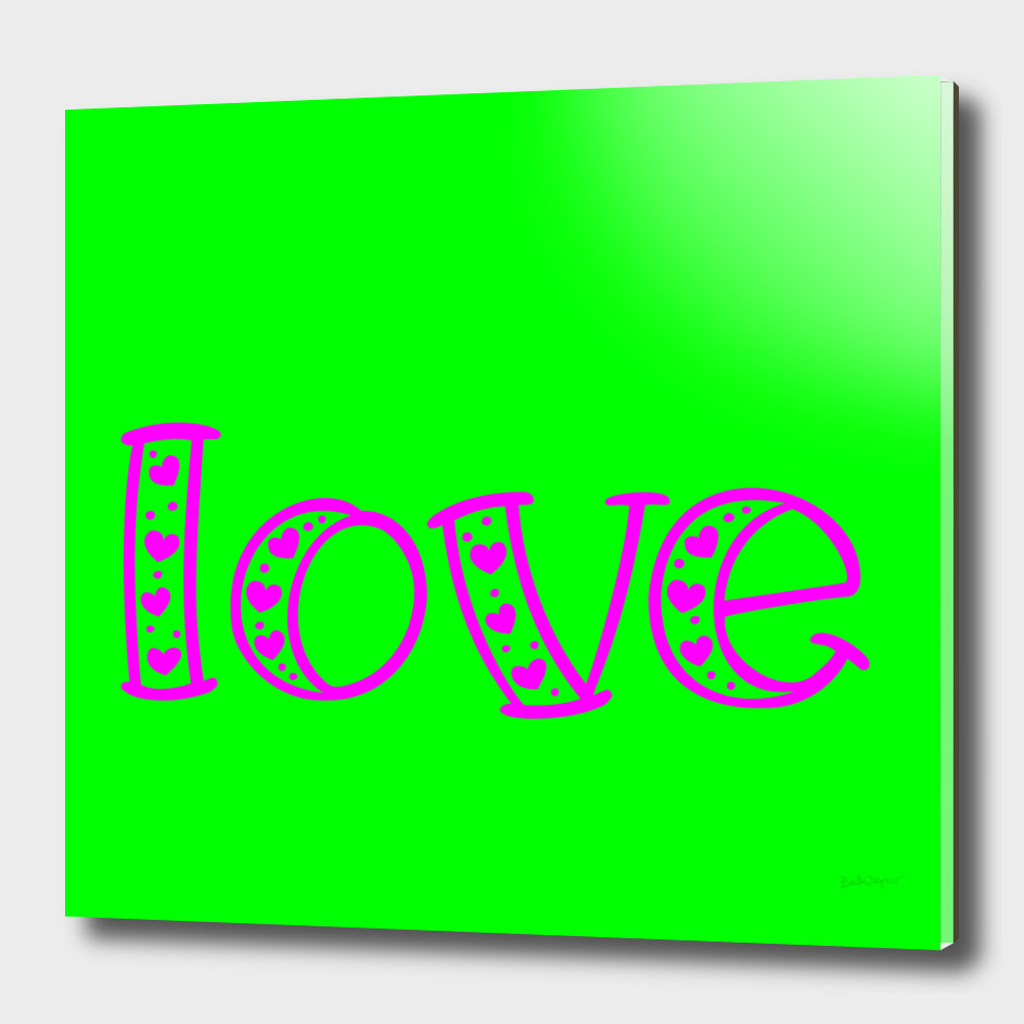 Love In Magenta & Green