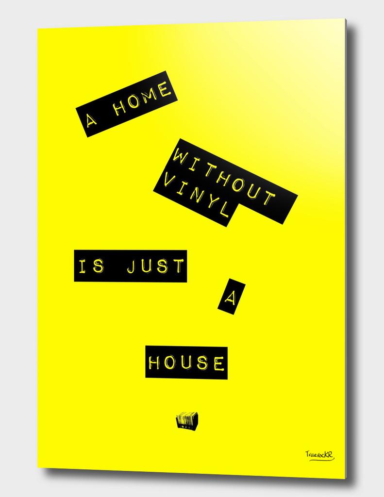 Vinyl Means Home