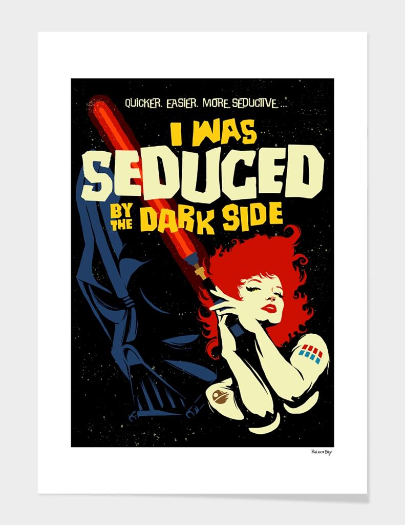 Seduced by the Dark Side