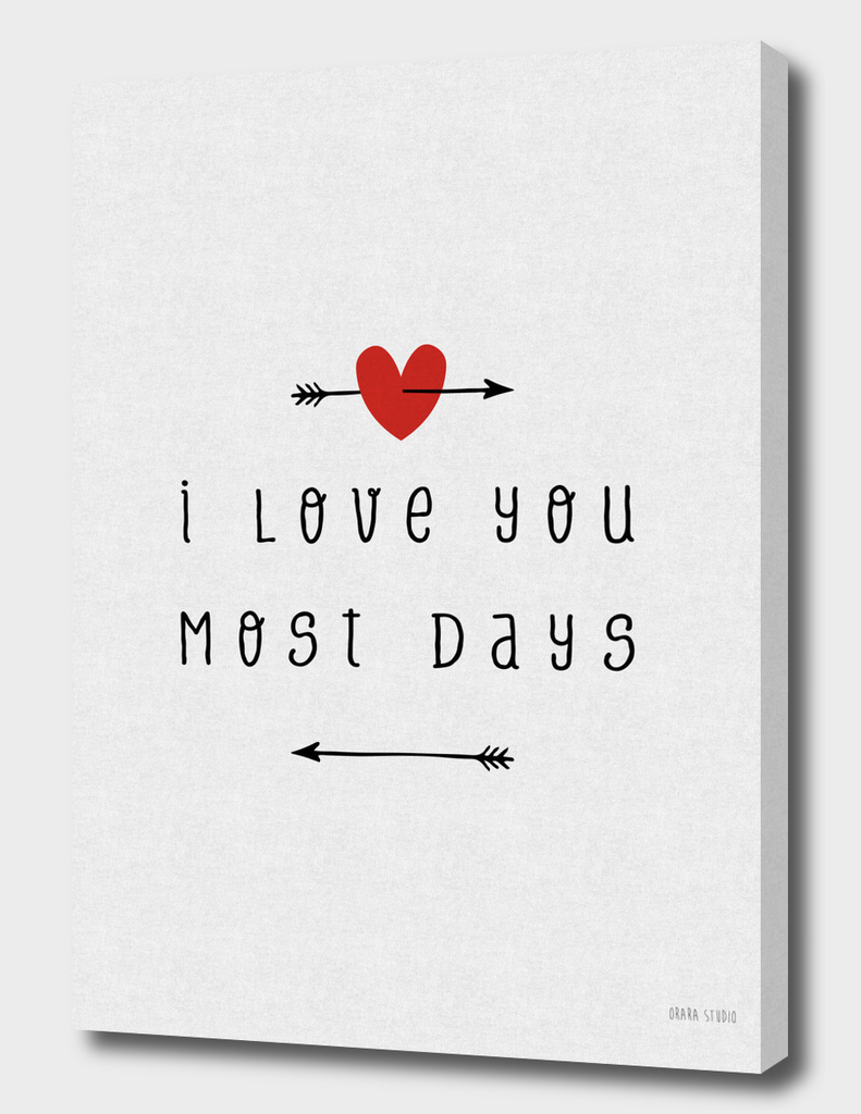 I Love You Most Days