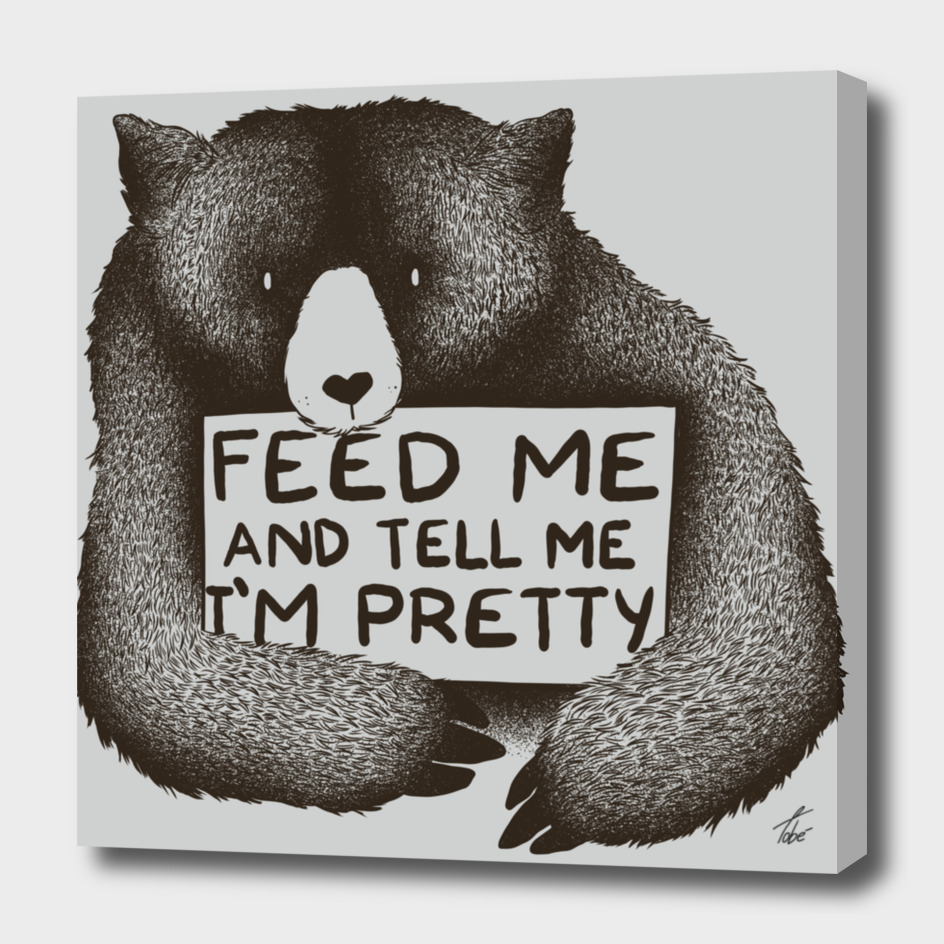 Feed Me And Tell I'm Pretty