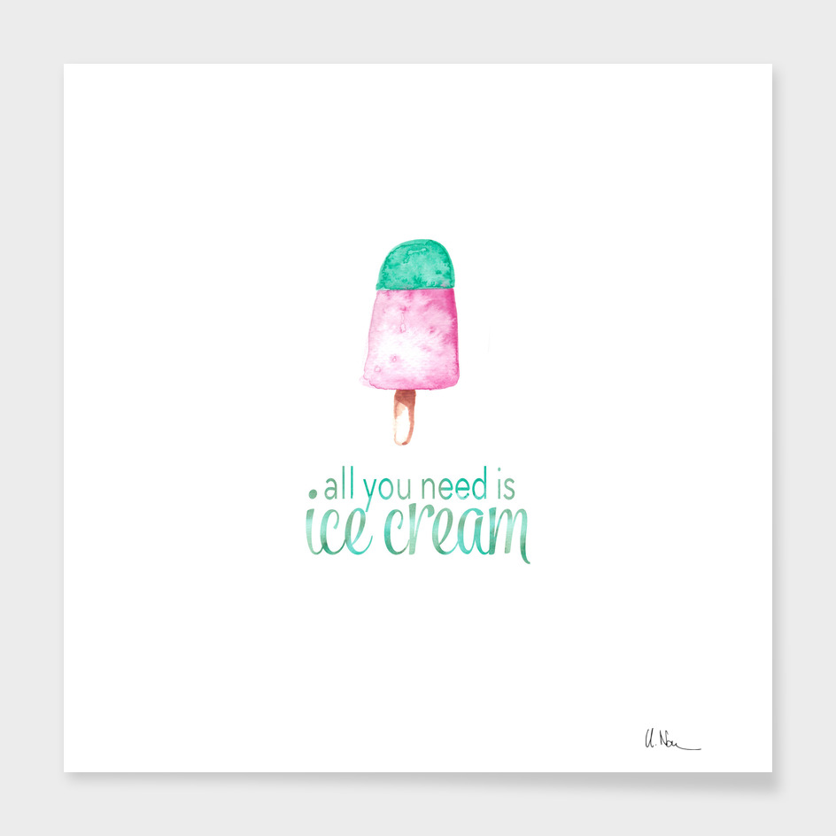 All you need is icecream
