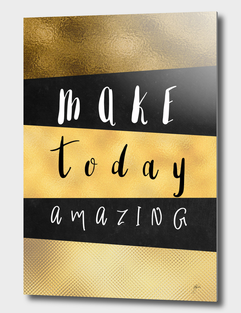 Make Today Amazing #motivation #quotes