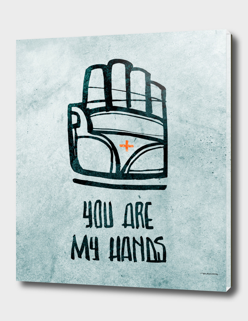 You are my hands